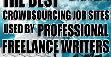 The Best Crowdsourcing Job Sites Used by Professional Freelance Writers